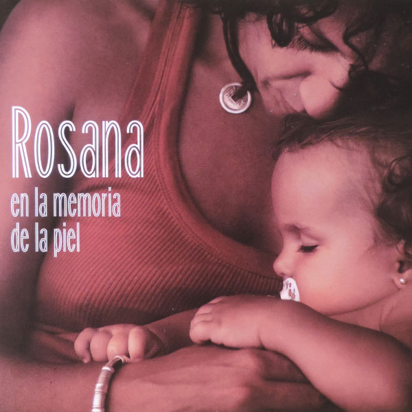 Rosana – En la memoria de la piel