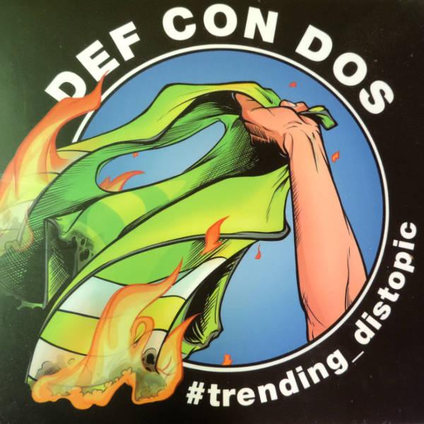 Def Con Dos – Trending distopic