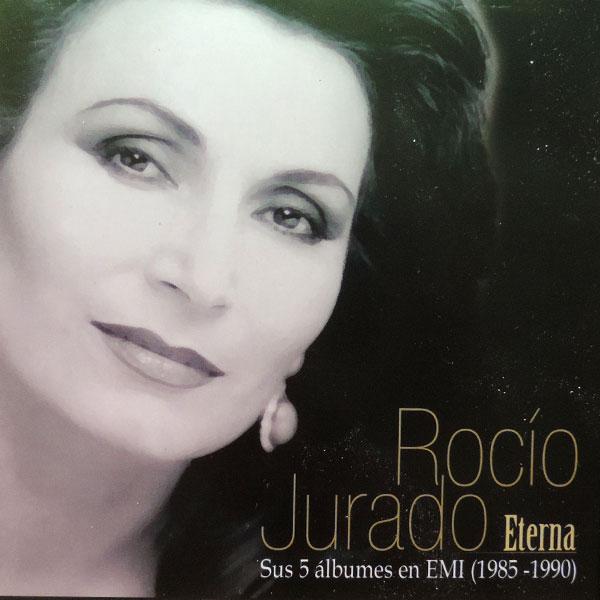 Rocío Jurado – Eterna